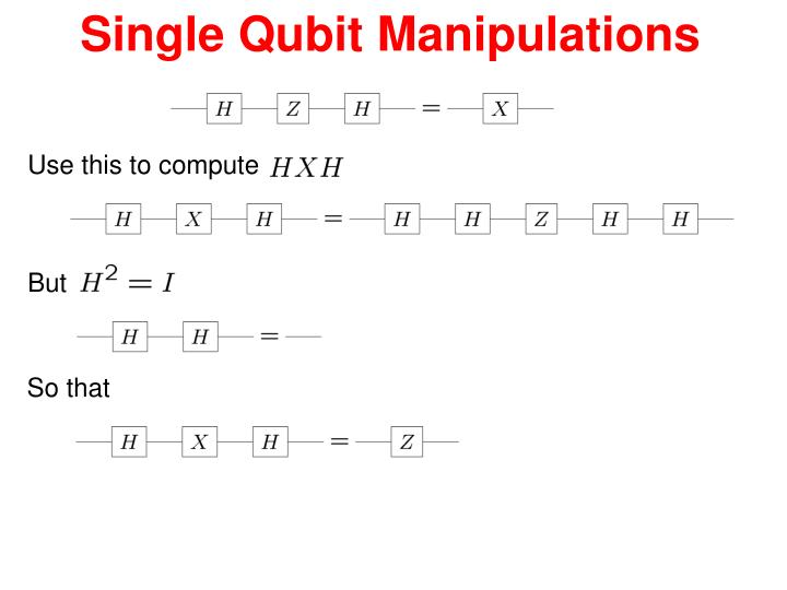 Single Qubit Manipulations
