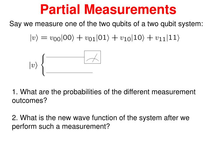 Partial Measurements