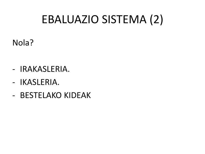 EBALUAZIO SISTEMA (2)
