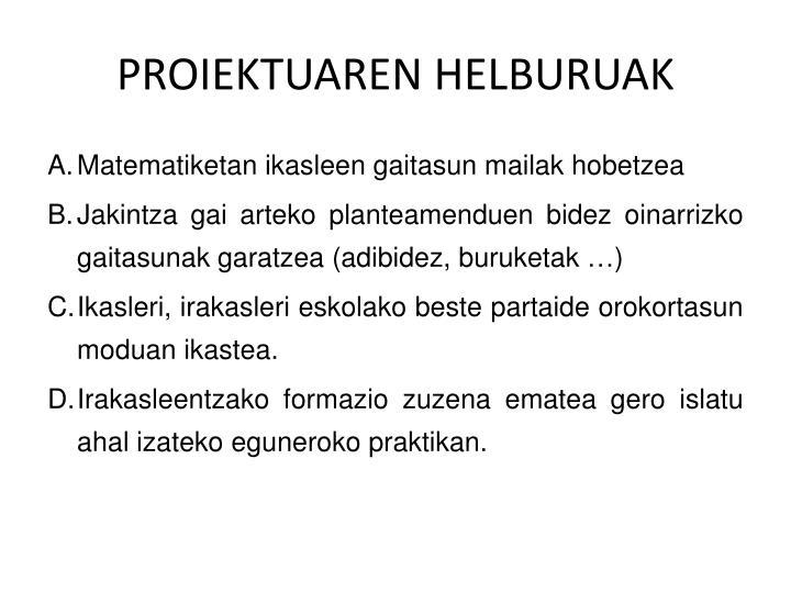 PROIEKTUAREN HELBURUAK