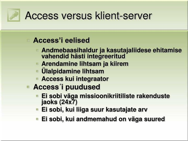 Access versus klient-server