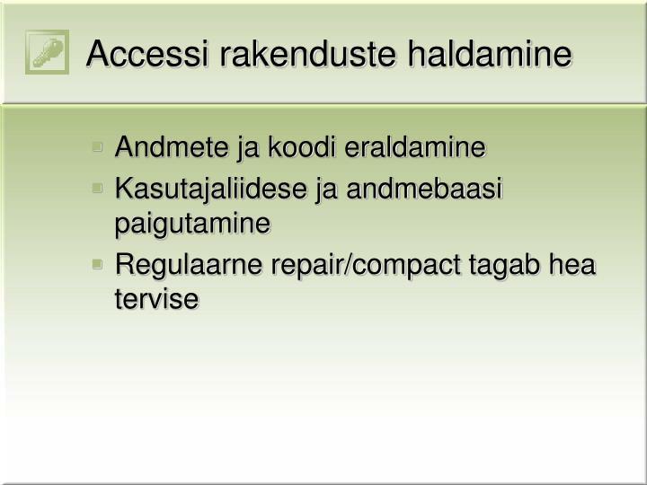Accessi rakenduste haldamine