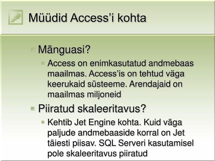 Müüdid Access'i kohta