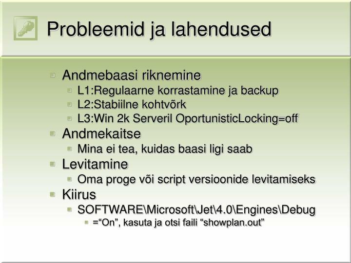 Probleemid ja lahendused