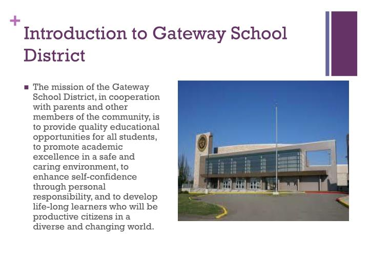Introduction to Gateway School District