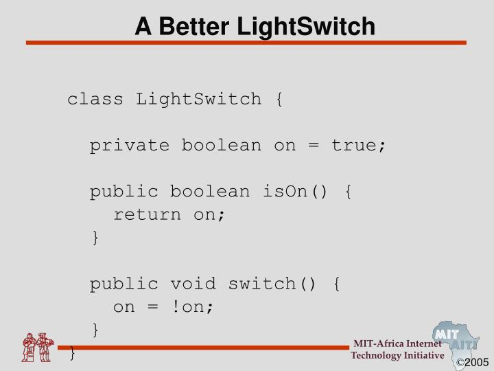 A Better LightSwitch