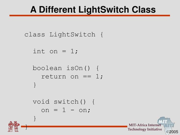 A Different LightSwitch Class