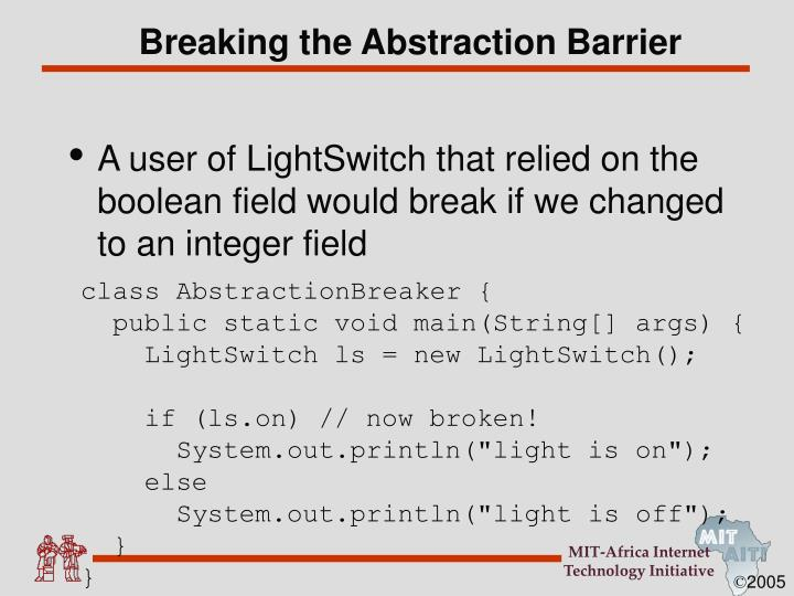 Breaking the Abstraction Barrier
