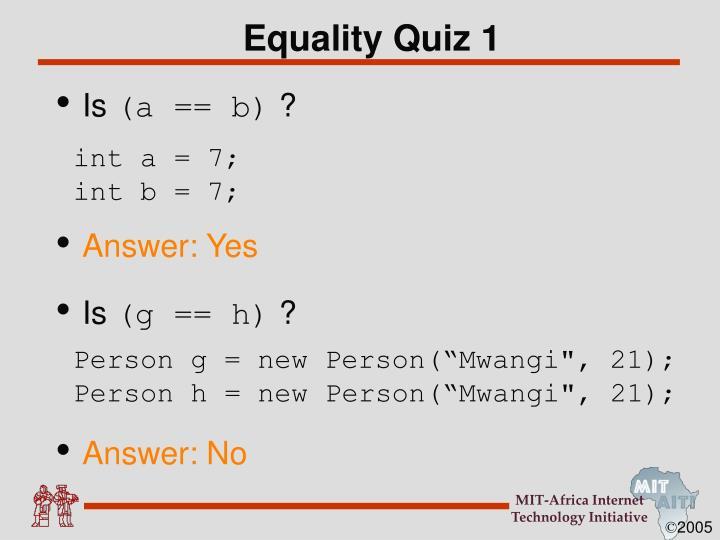 Equality Quiz 1