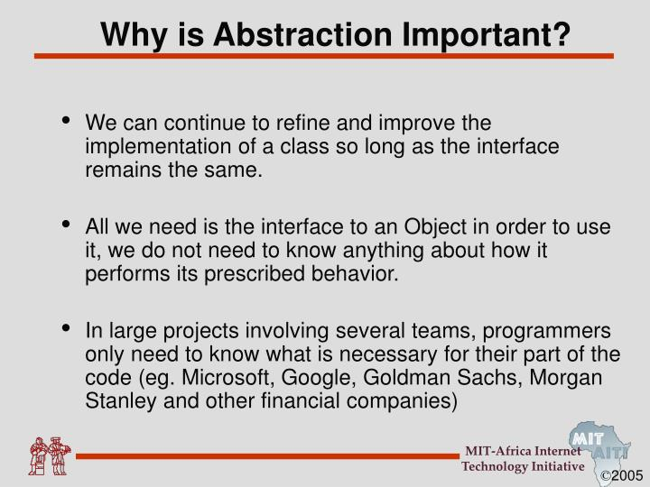 Why is Abstraction Important?