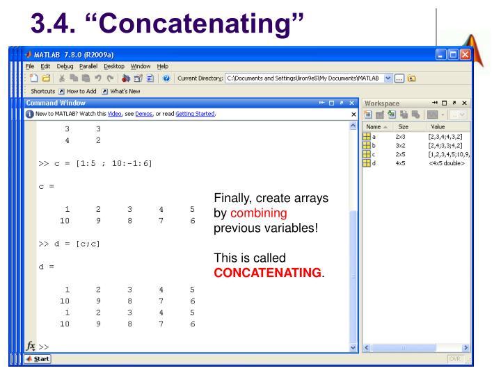 """3.4. """"Concatenating"""""""