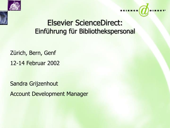 Elsevier sciencedirect einf hrung f r bibliothekspersonal