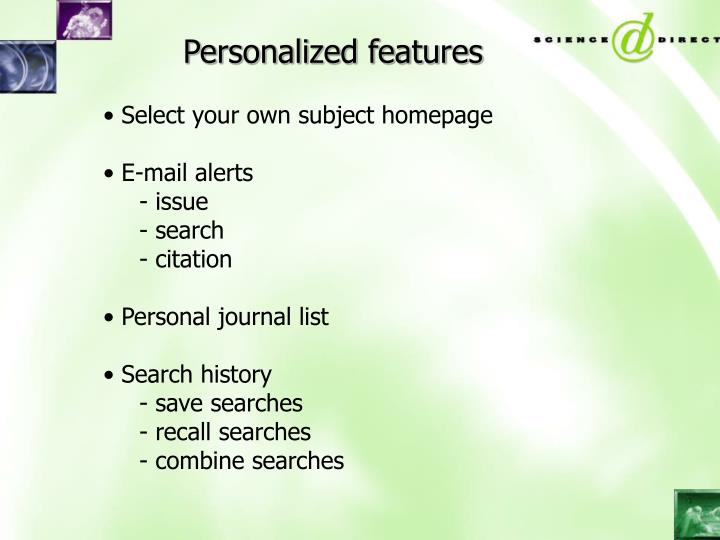 Personalized features