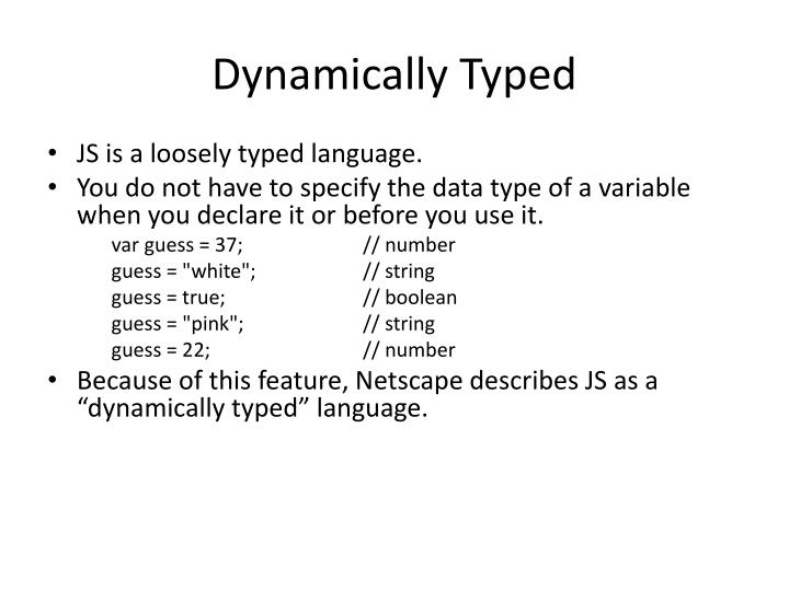 Dynamically Typed