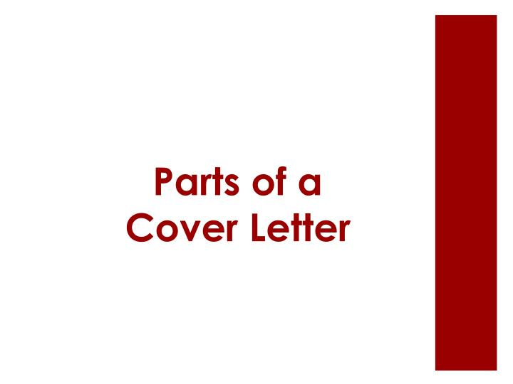 Parts of a Cover Letter