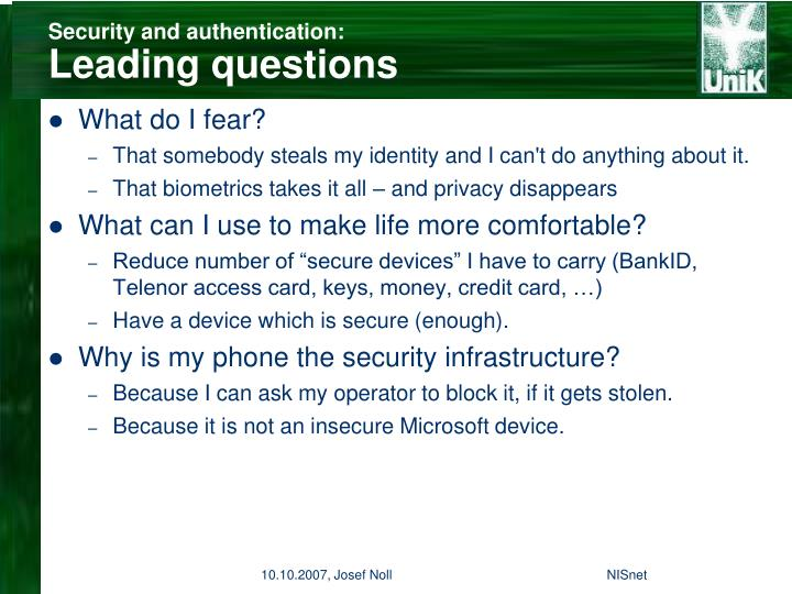 Security and authentication leading questions
