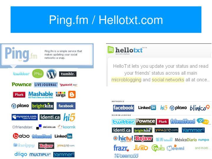 Ping.fm / Hellotxt.com