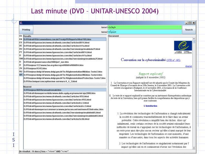 Last minute (DVD – UNITAR-UNESCO 2004)