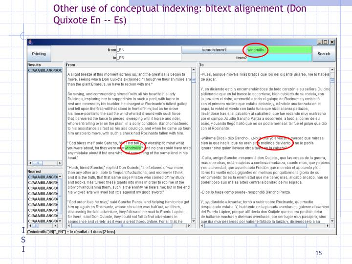 Other use of conceptual indexing: bitext alignement (Don Quixote En -- Es)