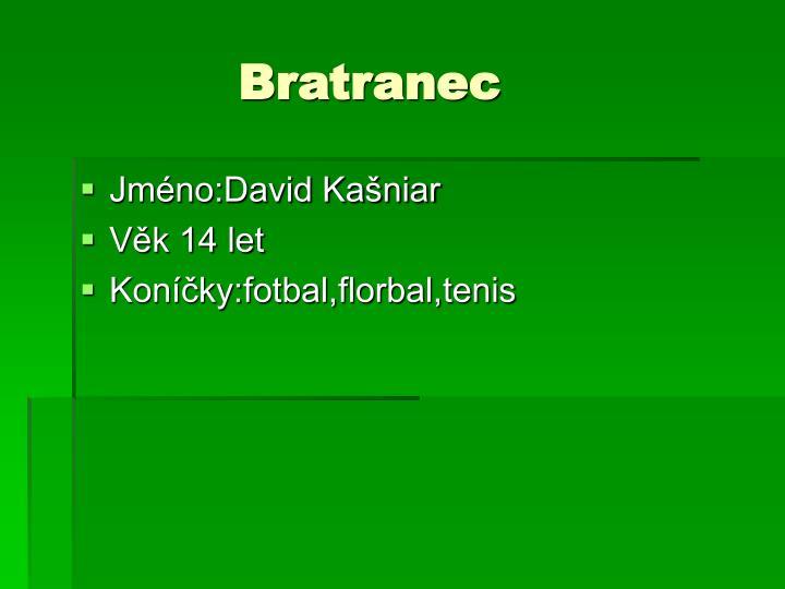 Bratranec