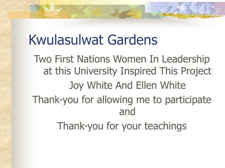 Kwulasulwat Gardens
