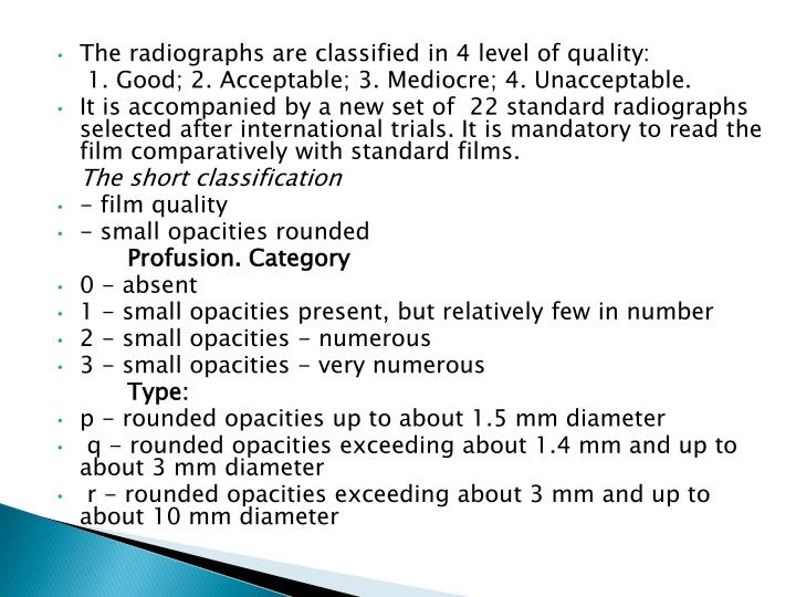 The radiographs are classified in 4 level of quality