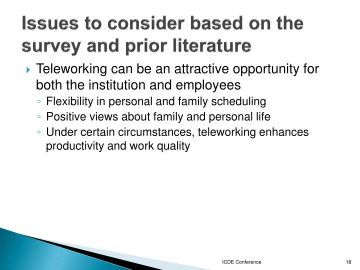 Issues to consider based on the survey and prior literature