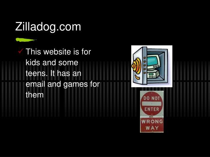 Zilladog.com
