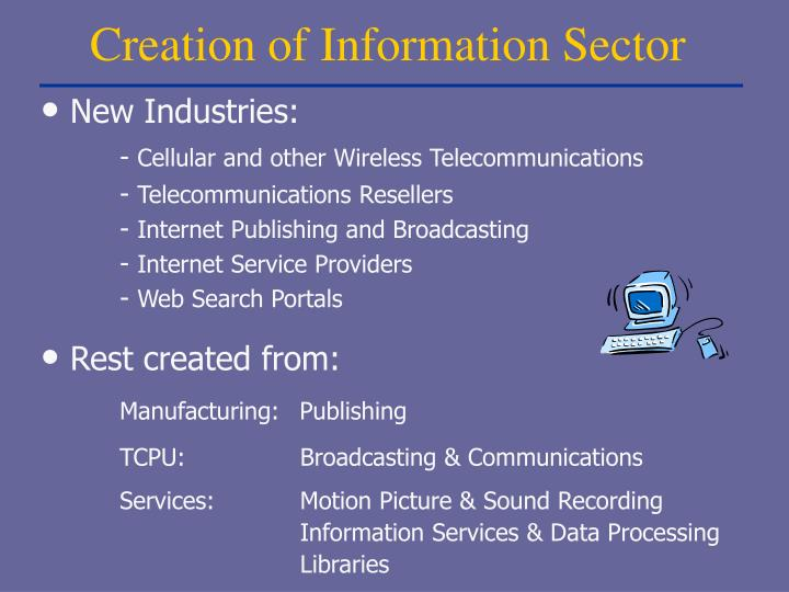 Creation of Information Sector