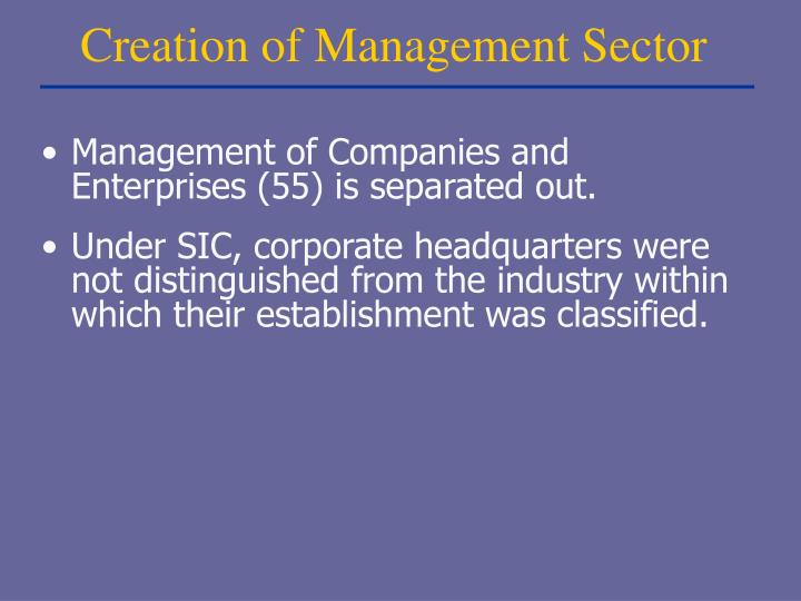 Creation of Management Sector