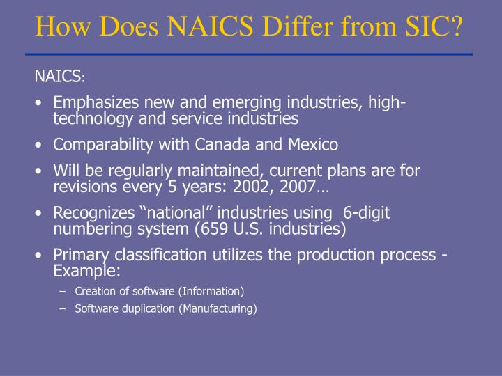 How Does NAICS Differ from SIC?