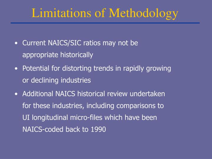 Current NAICS/SIC ratios may not be appropriate historically