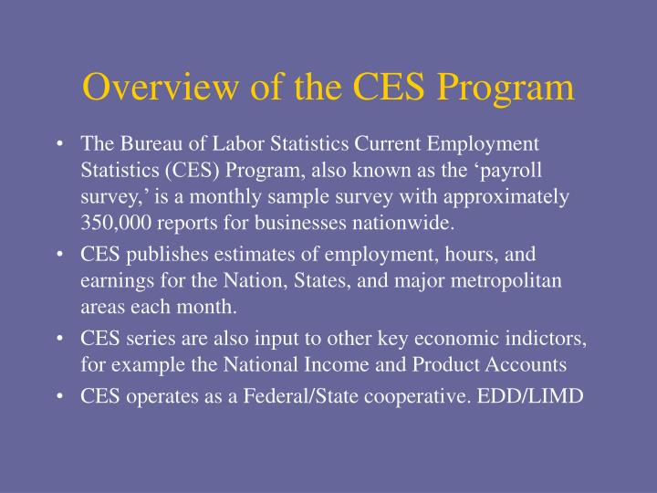 Overview of the CES Program