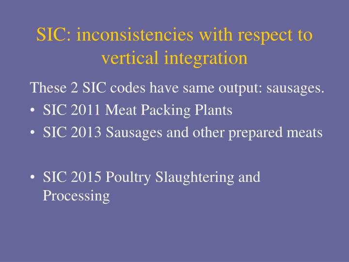 SIC: inconsistencies with respect to vertical integration