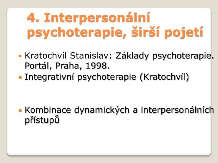 4. Interpersonální psychoterapie, širší pojetí