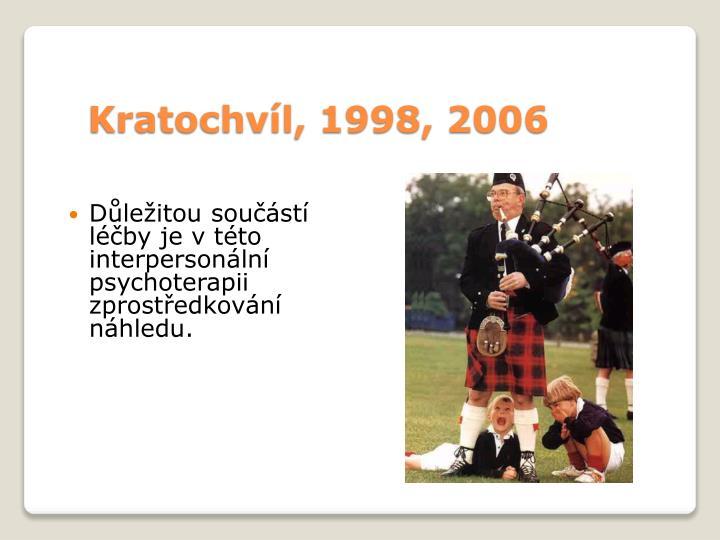 Kratochvíl, 1998, 2006