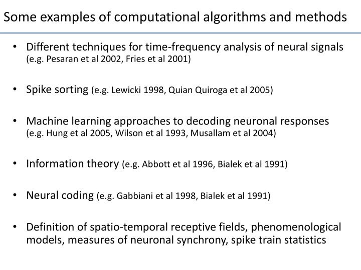 Some examples of computational algorithms and methods
