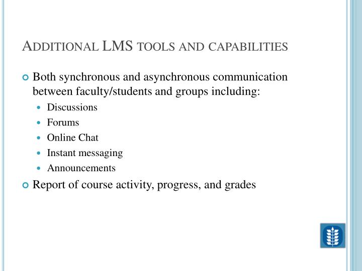 Additional LMS tools