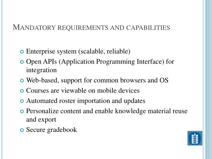 Mandatory requirements and capabilities
