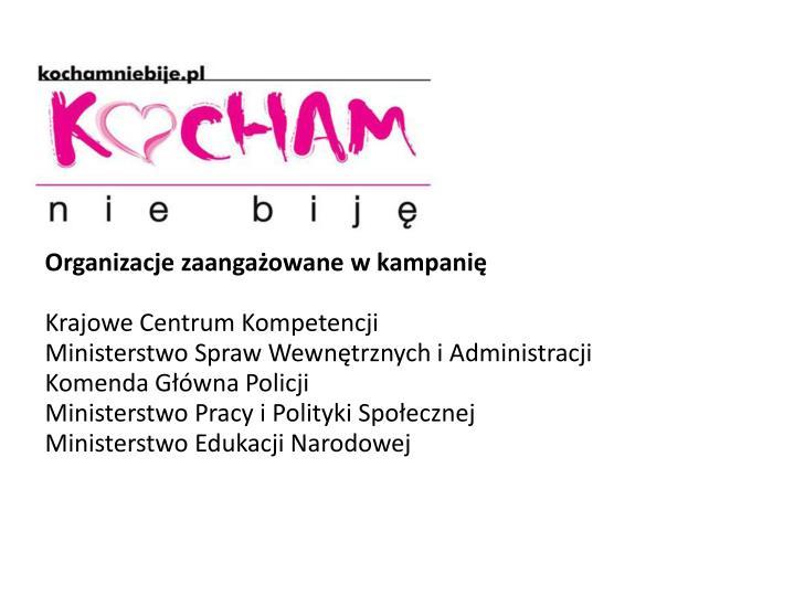 Organizacje zaangażowane w kampanię