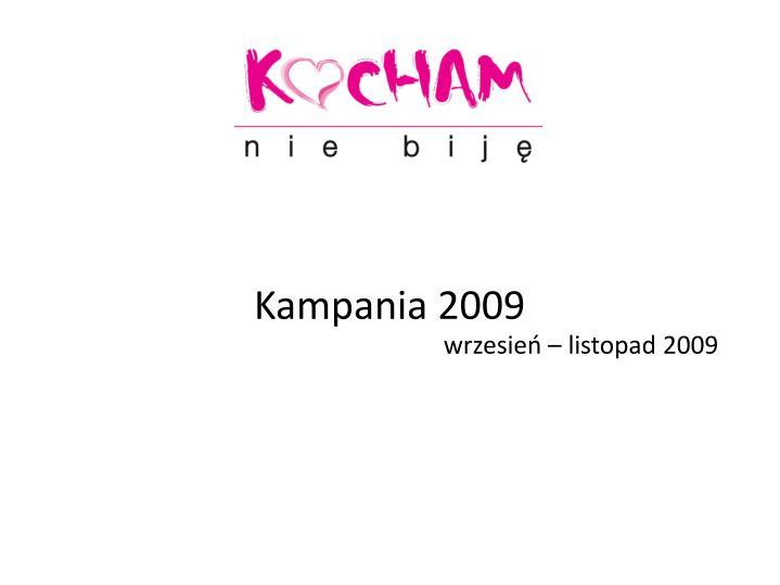 Kampania 2009