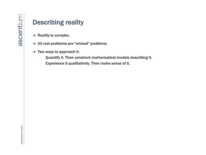 Describing reality