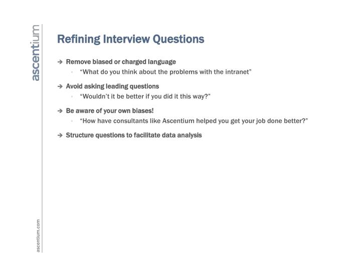 Refining Interview Questions