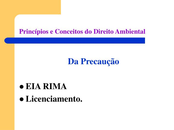 Princípios e Conceitos do Direito Ambiental