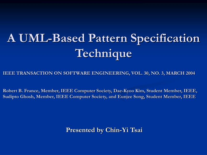 A uml based pattern specification technique