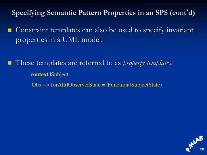 Specifying Semantic Pattern Properties in an SPS (cont