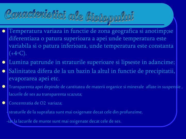 Caracteristici ale biotopului