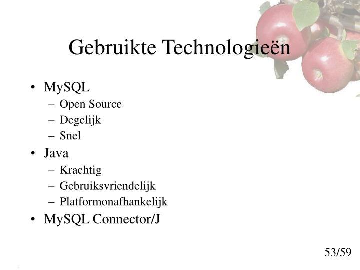 Gebruikte Technologieën