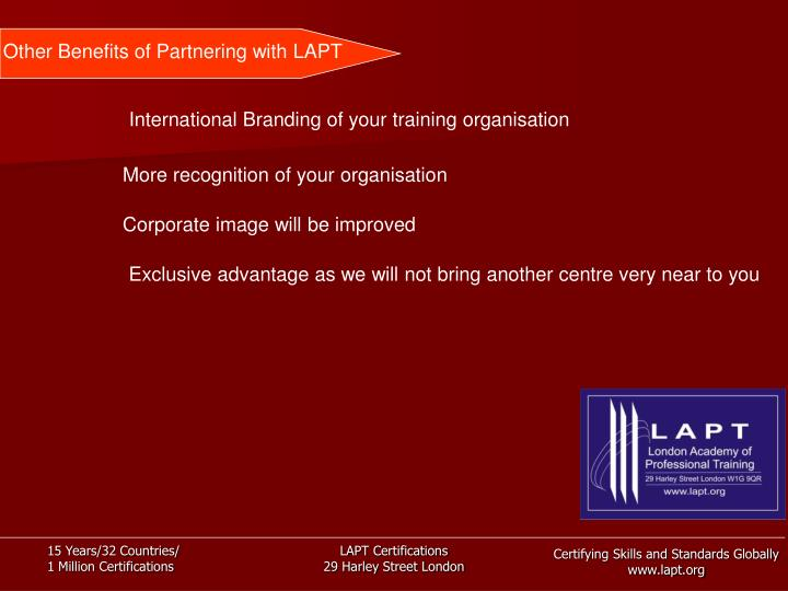 Other Benefits of Partnering with LAPT