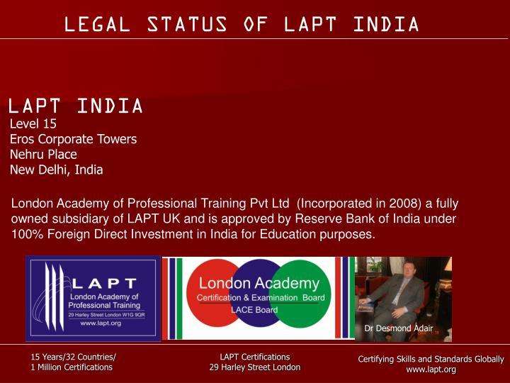 LEGAL STATUS OF LAPT INDIA